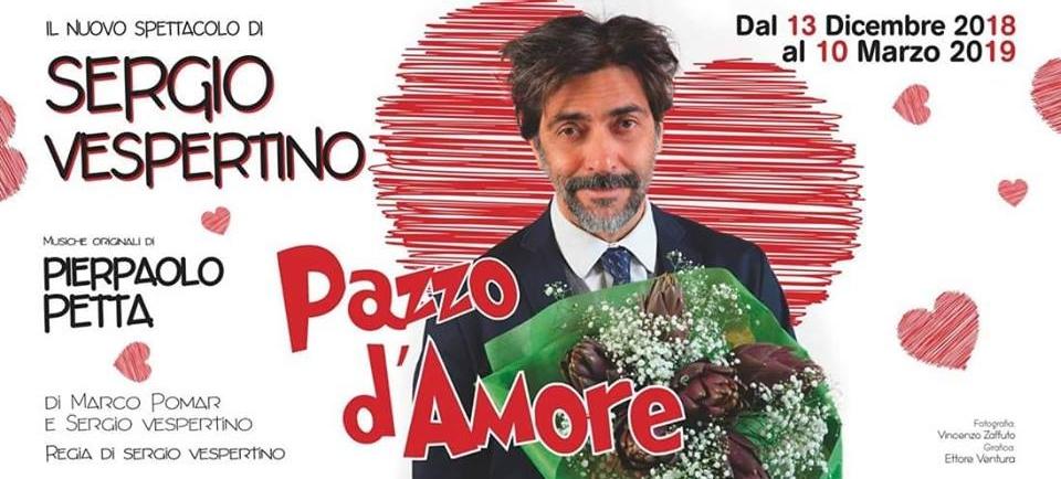 TEATRO AGRICANTUS SERGIO VESPERTINO IN PAZZO D'AMORE DAL 13 DICEMBRE 2018  AL 10 MARZO 2019